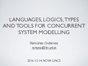 The title slide of the presentation Languages, Logics, Types and Tools for Concurrent System Modelling